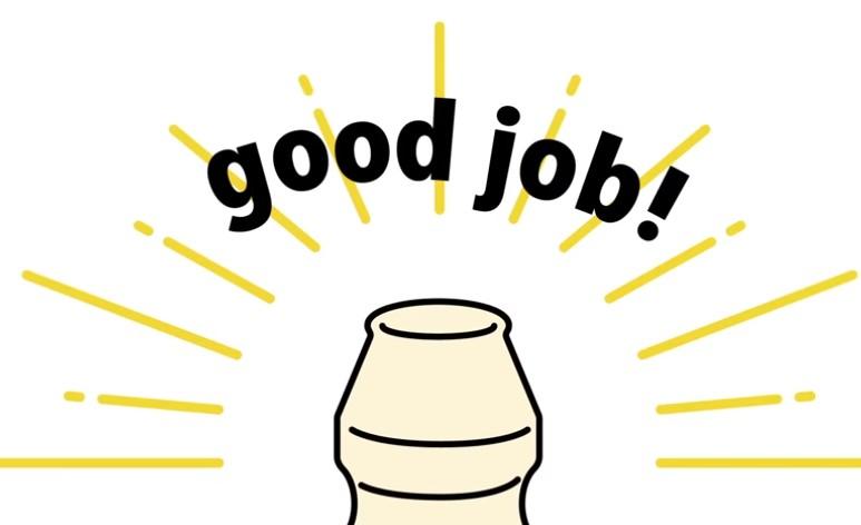 ヤクルトのフタを綺麗に開けられた際のgoodjob!(【ヤクルト公式】キャップを開ける篇「おしえて!ヤクルトマン」https://www.youtube.com/watch?v=JFmJzs4a0rg&feature=youtu.beより)
